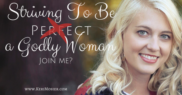 striving-to-be-a-perfect-godly-woman-3