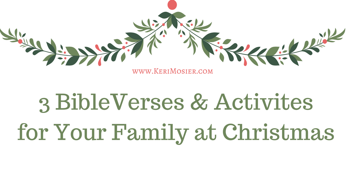 8 Biblical Christmas Quotes And Scriptures: 3 Bible Verses & Activities For Your Family At Christmas