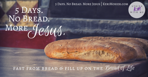 5 Days. No Bread. More Jesus..png