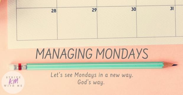 Managing Mondays